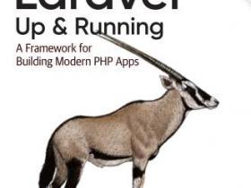 Laravel Up & Running A Framework for Building Modern PHP Apps pdf