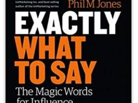 Exactly What to Say The Magic Words for Influence and Impact epub